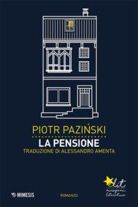 Piotr Pazinski, La Pensione, Mimesis eLit, 2016