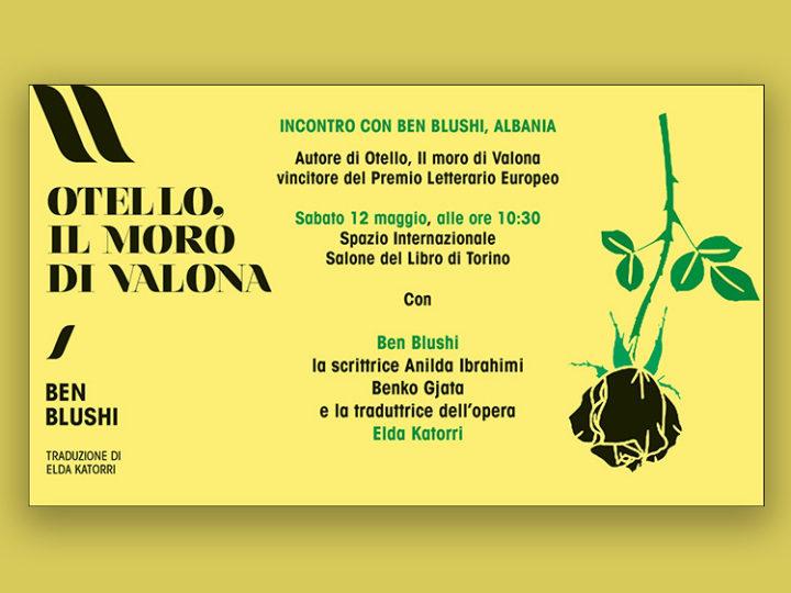 """La letteratura albanese al Salone Internazionale del Libro – Presentazione di """"Otello, il moro di Valona"""", di Ben Blushi"""